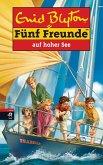 Fünf Freunde auf hoher See (eBook, ePUB)
