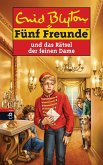Fünf Freunde und das Rätsel der feinen Dame (eBook, ePUB)