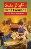 Fünf Freunde und der Sonnengott (eBook, ePUB)