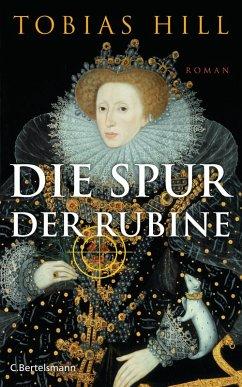Die Spur der Rubine (eBook, ePUB) - Hill, Tobias