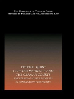 Civil Disobedience and the German Courts (eBook, PDF) - E. Quint, Peter