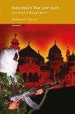 Indonesia's War over Aceh (eBook, PDF)