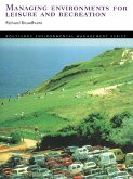 Managing Environments for Leisure and Recreation (eBook, PDF)