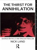 The Thirst for Annihilation (eBook, PDF)
