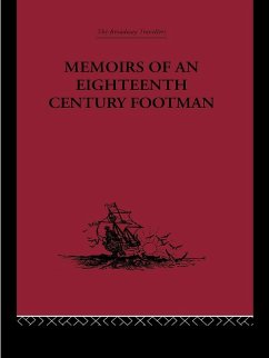 Memoirs of an Eighteenth Century Footman (eBook, PDF) - Macdonald, John