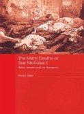 The Many Deaths of Tsar Nicholas II (eBook, PDF)