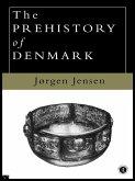 The Prehistory of Denmark (eBook, PDF)