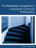 The Routledge Companion to Twentieth Century Philosophy (eBook, PDF)