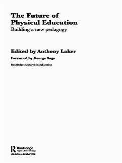 The Future of Physical Education (eBook, PDF)