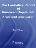 The Formative Period of American Capitalism (eBook, PDF)