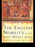 The English Nobility in the Late Middle Ages (eBook, PDF)