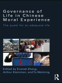 Governance of Life in Chinese Moral Experience (eBook, ePUB)