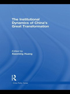 The Institutional Dynamics of China's Great Transformation (eBook, ePUB)
