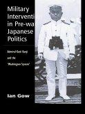 Military Intervention in Pre-War Japanese Politics (eBook, PDF)