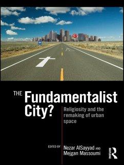 The Fundamentalist City?