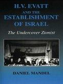 H V Evatt and the Establishment of Israel (eBook, PDF)