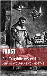 Faust. Der Tragödie erster Teil (eBook, ePUB) - Johann Wolfgang von Goethe