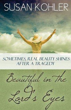 Beautiful in the Lord's Eyes - Kohler, Susan