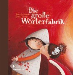 Die große Wörterfabrik (eBook, PDF) - De Lestrade, Agnès