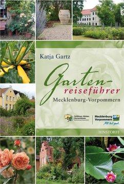 Gartenreiseführer Mecklenburg-Vorpommern (eBook, ePUB) - Gartz, Katja
