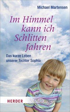 Im Himmel kann ich Schlitten fahren (eBook, ePUB)