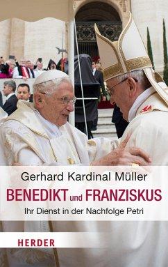 Benedikt & Franziskus (eBook, ePUB) - Müller, Gerhard Ludwig