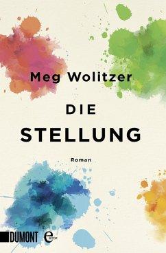 Die Stellung (eBook, ePUB) - Wolitzer, Meg