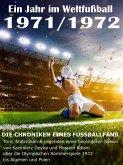 Ein Jahr im Weltfußball 1971 / 1972 (eBook, ePUB)