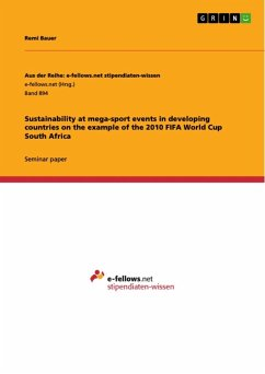 Sustainability at mega-sport events in developing countries on the example of the 2010 FIFA World Cup South Africa (eBook, ePUB)