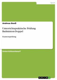 Unterrichtspraktische Prüfung Badminton-Doppel (eBook, ePUB)