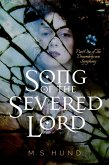 Song of the Severed Lord (The Dreambetween Symphony, #1) (eBook, ePUB)