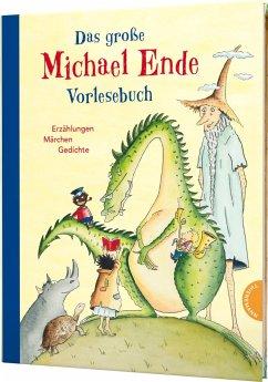 Das große Michael-Ende-Vorlesebuch - Ende, Michael