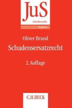 Schadensersatzrecht - Brand, Oliver