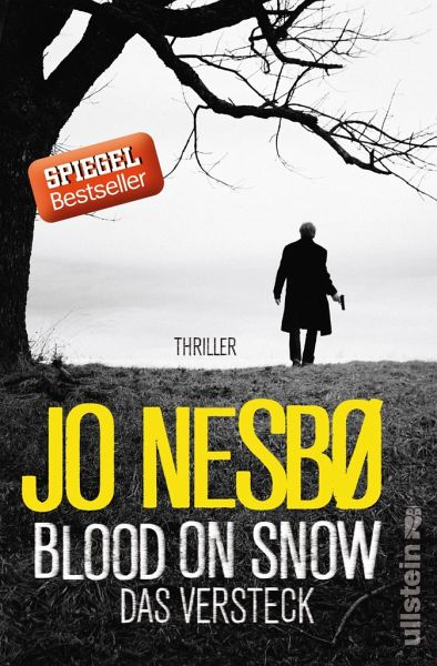 Das Versteck / Blood on snow Bd.2 - Nesbø, Jo