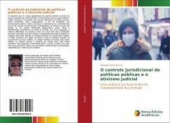O controle jurisdicional de políticas públicas e o ativismo judicial