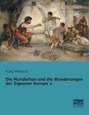 Die Mundarten und die Wanderungen der Zigeuner Europa´s