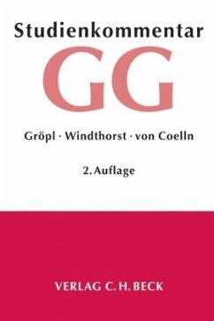 Grundgesetz (GG), Studienkommentar - Gröpl, Christoph; Windthorst, Kay; Coelln, Christian von