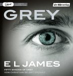 Grey - Fifty Shades of Grey von Christian selbst erzählt / Grey Bd.1 (2 MP3-CDs)