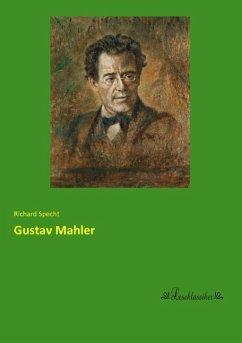 Gustav Mahler - Specht, Richard