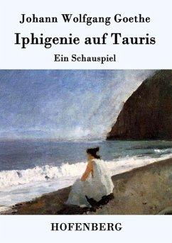 Iphigenie auf Tauris - Johann Wolfgang Goethe