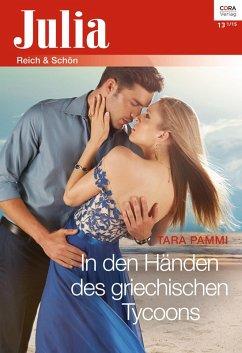 In den Händen des griechischen Tycoons (eBook, ePUB) - Pammi, Tara