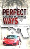 Perfect Ways (eBook, ePUB)