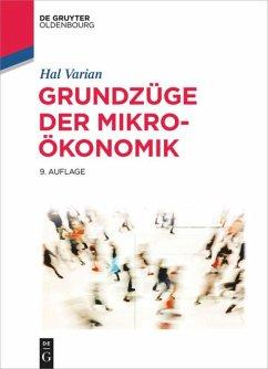 Grundzüge der Mikroökonomik - Varian, Hal R.