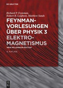 Feynman Vorlesungen über Physik Band 3 - Feynman, Richard P.;Feynman, Richard P.
