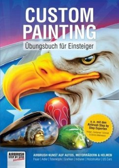 Custom Painting Übungsbuch für Einsteiger