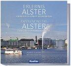 Erlebnis Alster - Hamburgs schönste Wasserseiten Experiencing the Alster - Hamburg's Loveliest Riversides