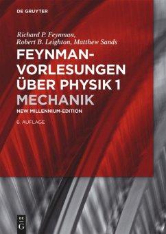 Feynman- Vorlesungen über Physik 1 - Feynman, Richard P.