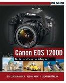 Canon EOS 1200D - Für bessere Fotos von Anfang an! (eBook, PDF)