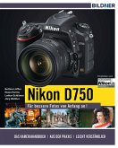 Nikon D750 - Für bessere Fotos von Anfang an! (eBook, PDF)