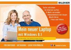 Mein neuer Laptop - Windows 8.1 für Einsteiger (eBook, PDF) - Schmid, Anja; Baumeister, Inge; Zintzsch, Andreas